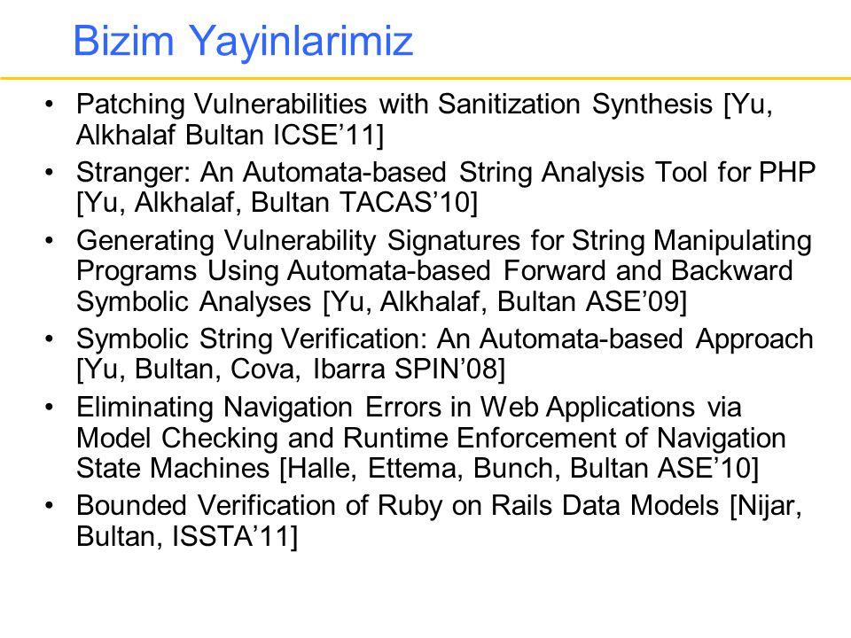 Bizim Yayinlarimiz Patching Vulnerabilities with Sanitization Synthesis [Yu, Alkhalaf Bultan ICSE'11]